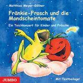Fränkie-Frosch und die Mondscheintomate, 1 Audio-CD