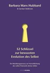 52 Schlüssel zur bewussten Evolution des Selbst