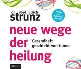 Neue Wege der Heilung, 6 Audio-CDs