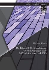 Die Bilanzielle Berücksichtigung von Rückstellungen eines DAX-30-Konzerns nach IFRS