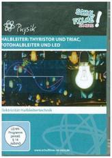 Halbleiter: Thyristor und Triac, Fotohalbleiter und LED, 1 DVD