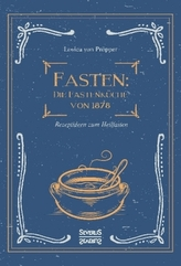Fasten: Die Fastenküche von 1878