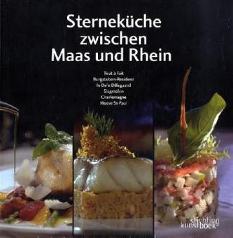 Sterneküche zwischen Maas und Rhein