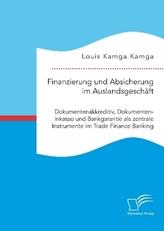 Finanzierung und Absicherung im Auslandsgeschäft