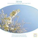 Detox - Entgiftung für Körper, Geist und Seele, 1 Audio-CD