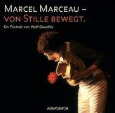 Marcel Marceau - von Stille bewegt, 2 Audio-CDs