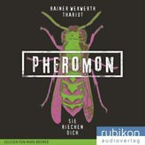 Pheromon - Sie riechen dich, 1 MP3-CD