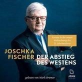 Der Abstieg des Westens: Europa in der neuen Weltordnung des 21. Jahrhunderts, MP3-CD