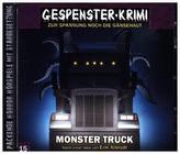 Gespenster Krimi - Monster Truck, 1 Audio-CD