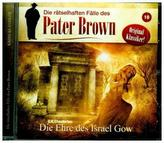Die Rätselhaften Fälle des Pater Brown - Die Ehre des Israel Gow, 1 Audio-CD
