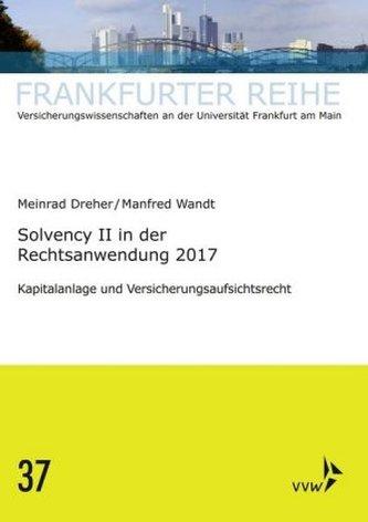 Solvency II in der Rechtsanwendung 2017