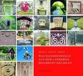 Mensch - Kultur - Heimat. Was Kleindenkmale aus dem Landkreis Heilbronn erzählen