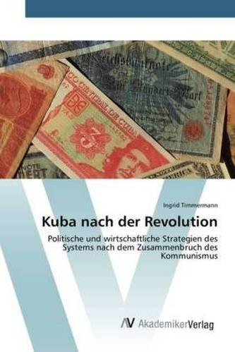 Kuba nach der Revolution