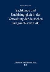 Sachkunde und Unabhängigkeit in der Verwaltung der deutschen und griechischen AG