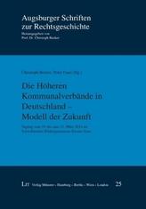 Die Höheren Kommunalverbände in Deutschland - Modell der Zukunft