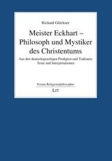Meister Eckhart - Philosoph und Mystiker des Christentums