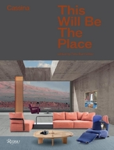 Cassina: This Will Be The Place