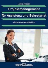 Projektmanagement für Assistenz und Sekretariat