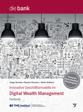 Innovative Geschäftsmodelle im Digital Wealth Management