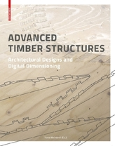 Advanced Timber Structures