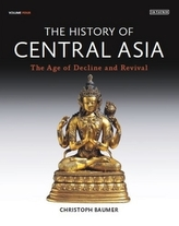 The History of Central Asia. Bd.4