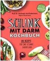 Schlank mit Darm Kochbuch