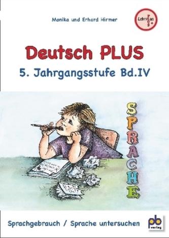Deutsch PLUS 5. Jahrgangsstufe. Bd.4