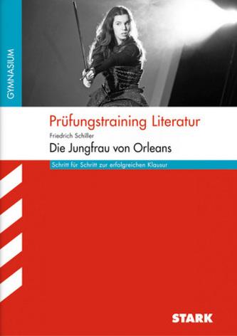 Prüfungstraining Literatur, Friedrich Schiller: Jungfrau von Orleans, Arbeitsheft Hessen