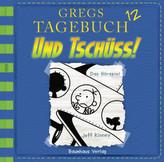 Gregs Tagebuch - Und tschüss!. Tl.12, Audio-CD