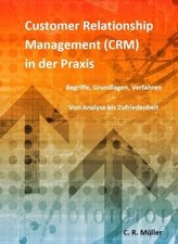 Customer Relationship Management (CRM) in der Praxis