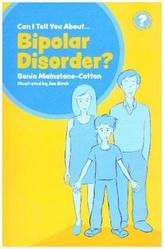 Can I tell you about Bipolar Disorder?