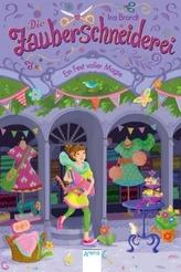 Die Zauberschneiderei - Ein Fest voller Magie