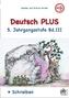 Deutsch PLUS 5. Jahrgangsstufe. Bd.3