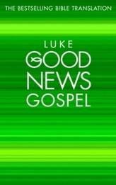 Good News Gospels - Luke's Gospel: Good News Bible, Pack of 10
