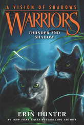 Warriors: A Vision of Shadows - Thunder and Shadow