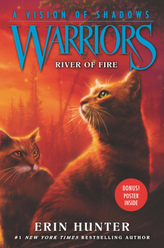 Warriors: A Vision of Shadows - River of Fire