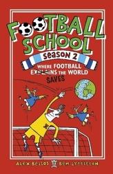 Football School Season - Where Football (Explains) Saves the World