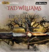 Der letzte König von Osten Ard - Die Hexenholzkrone. Tl.2, 2 MP3-CDs
