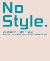 No Style. Ernst Keller (1891-1968)