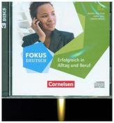 Fokus Deutsch - Erfolgreich im Alltag und im Beruf, 3 Audio-CDs zum Kursbuch im wav-Format