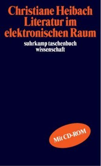 Literatur im elektronischen Raum, m. CD-ROM