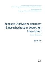 Szenario-Analyse zu smartem Einbruchschutz in deutschen Haushalten