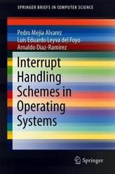 Interrupt Handling Schemes in Operating Systems