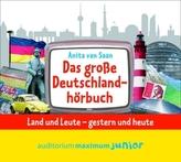 Das große Deutschlandhörbuch, 2 Audio-CDs
