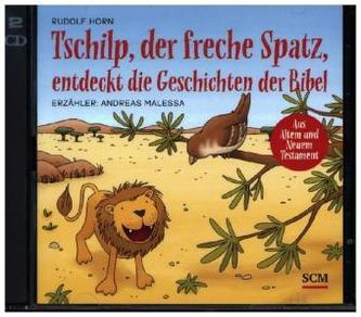 Tschilp, der freche Spatz, entdeckt die Geschichten der Bibel, 1 Audio-CD