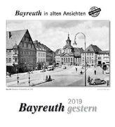 Bayreuth gestern 2019