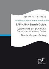 SAP HANA Search Guide. Optimierung der SAP HANA Suche in strukturierten Daten
