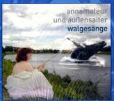 Walgesänge, Audio-CD