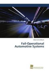Fail-Operational Automotive Systems