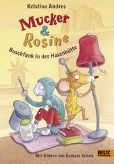 Mucker und Rosine Buschfunk in der Hasenhütte